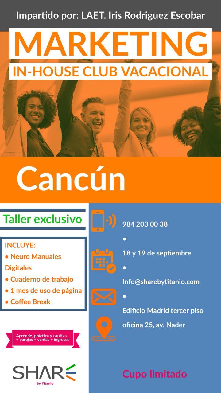 Taller Curso Marketing In-House Club Vacacional en Cancun