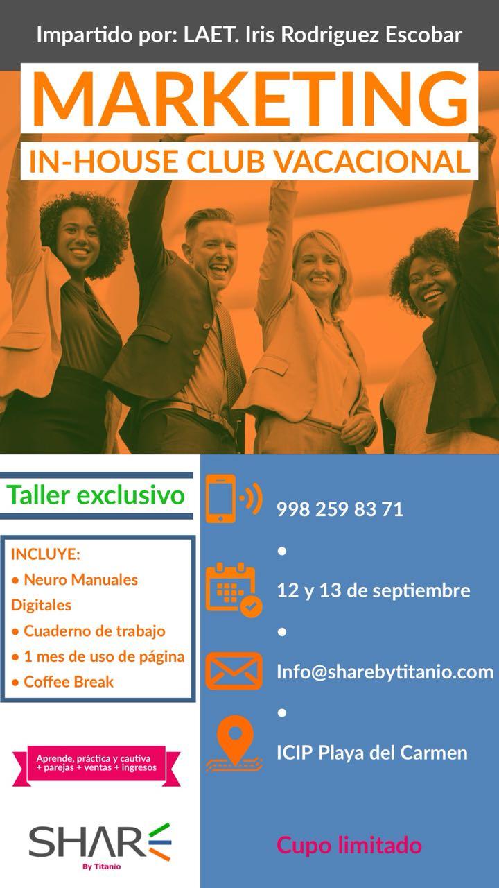 Taller Curso Marketing In-House Club Vacacional en Playa del Carmen